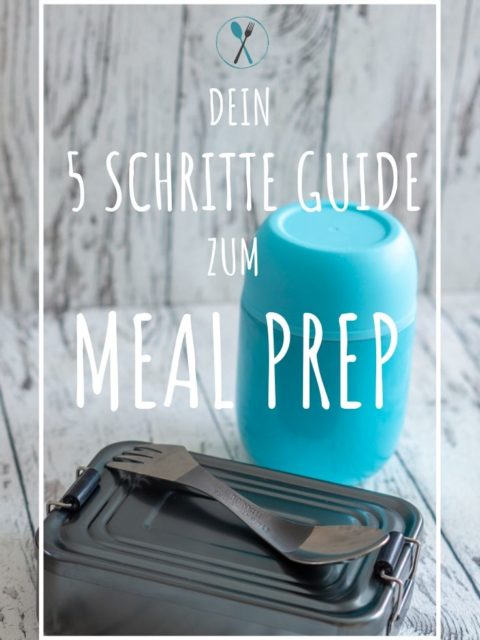 Anleitung zum Meal Prep