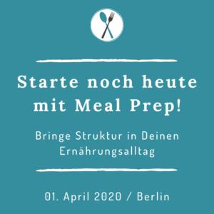 Starte noch heute mit Meal Prep