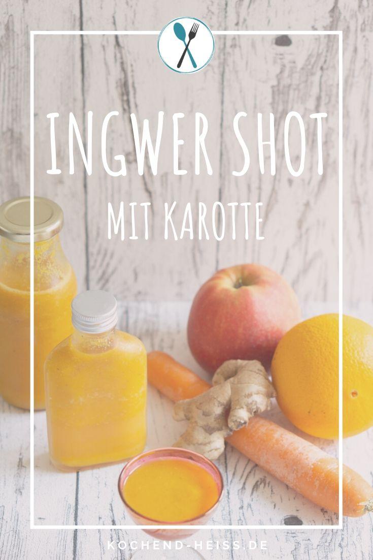 Ingwer Shot mit Karotte Pinterest