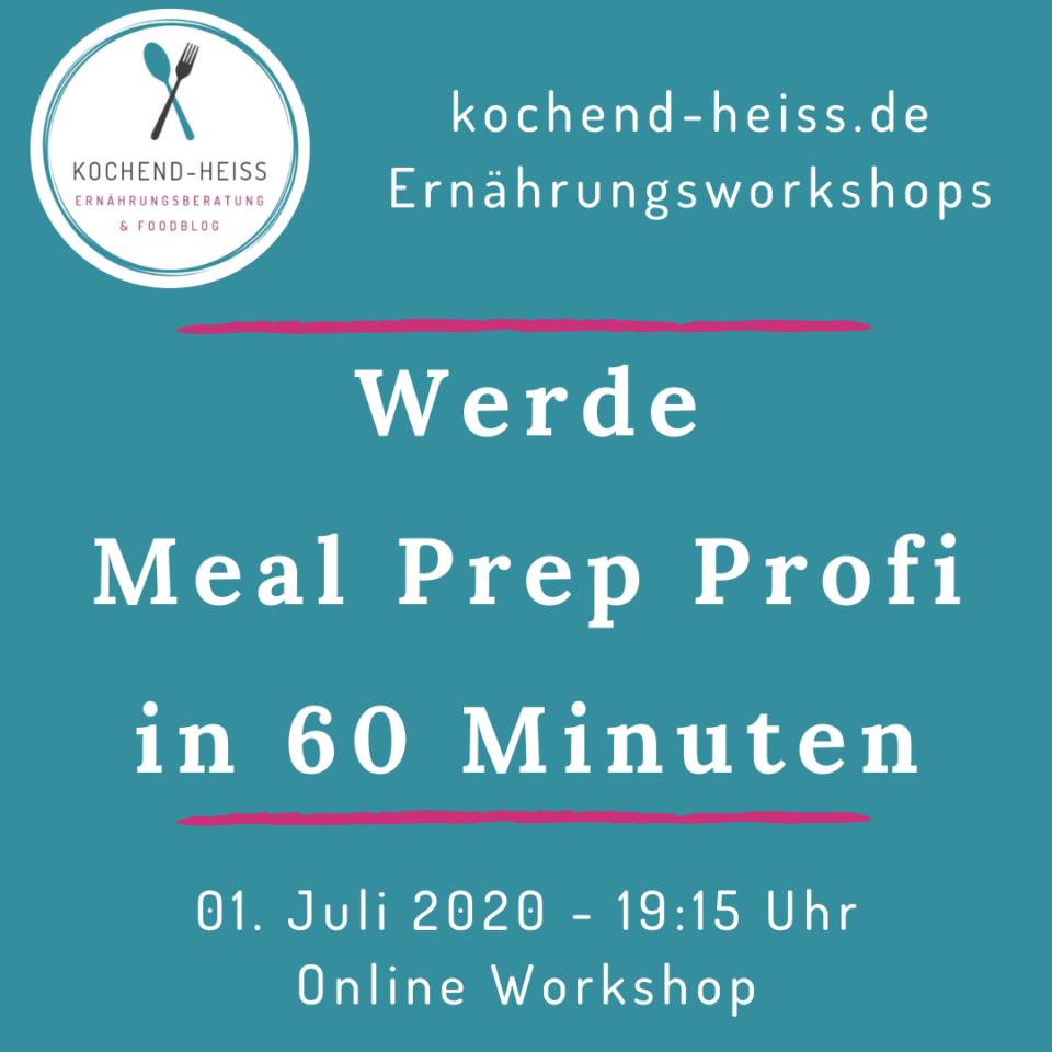 Werde Meal Prep Profi_01.07.2020
