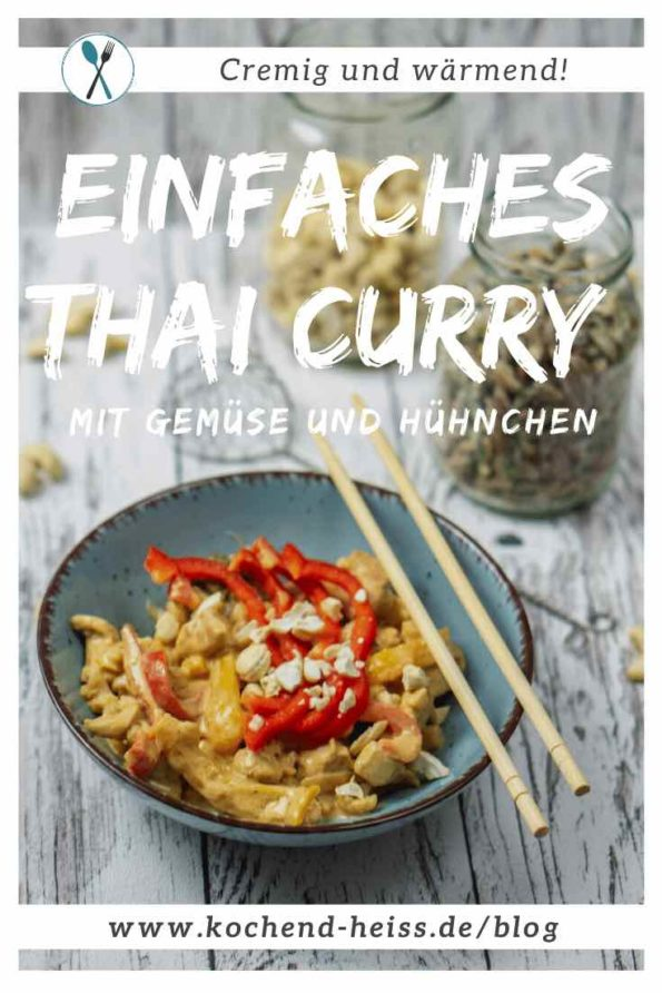 Thai Curry mit Gemüse und Hühnchen