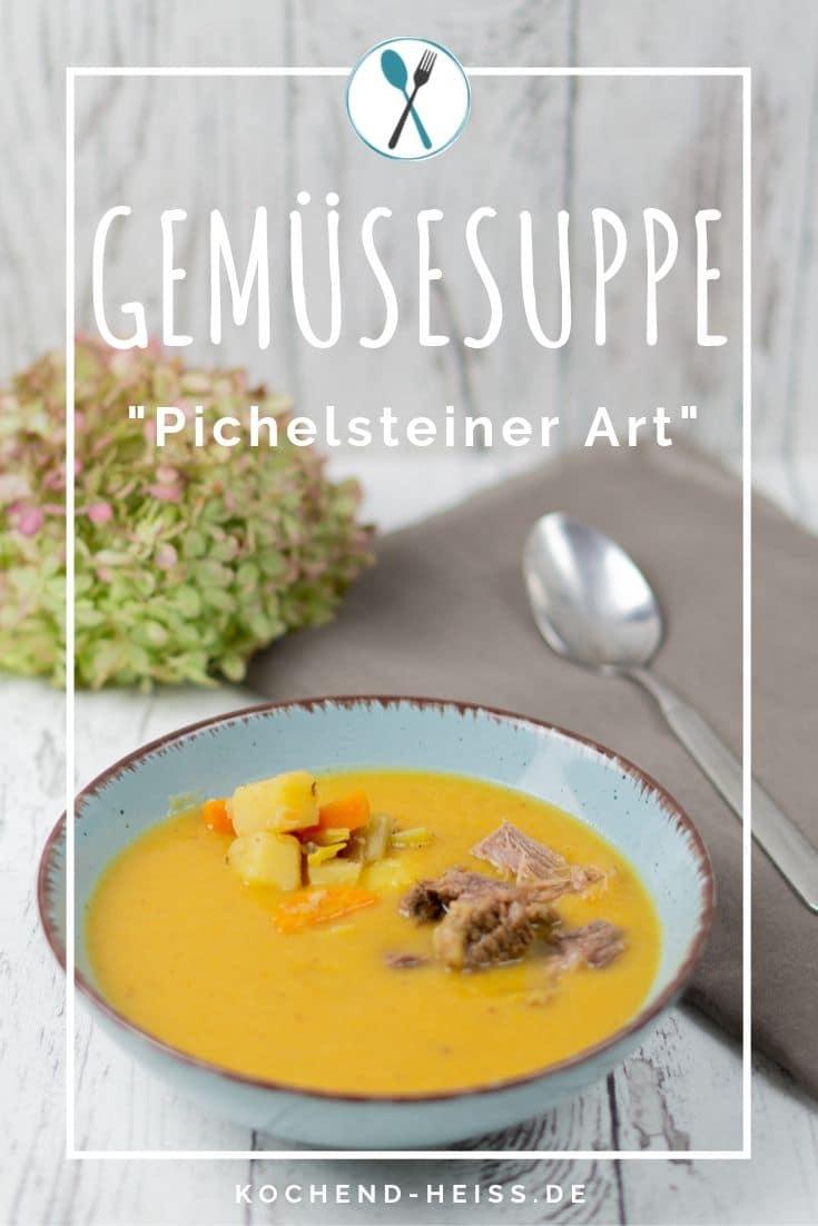 """Gemüsesuppe mit Rindfleisch """"Pichelsteiner Art"""""""