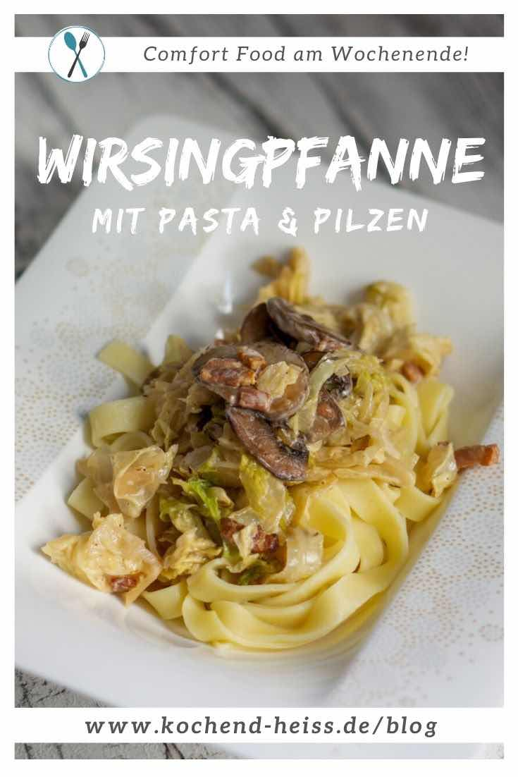 Wirsingpfanne Rezept mit Pasta und Pilzen