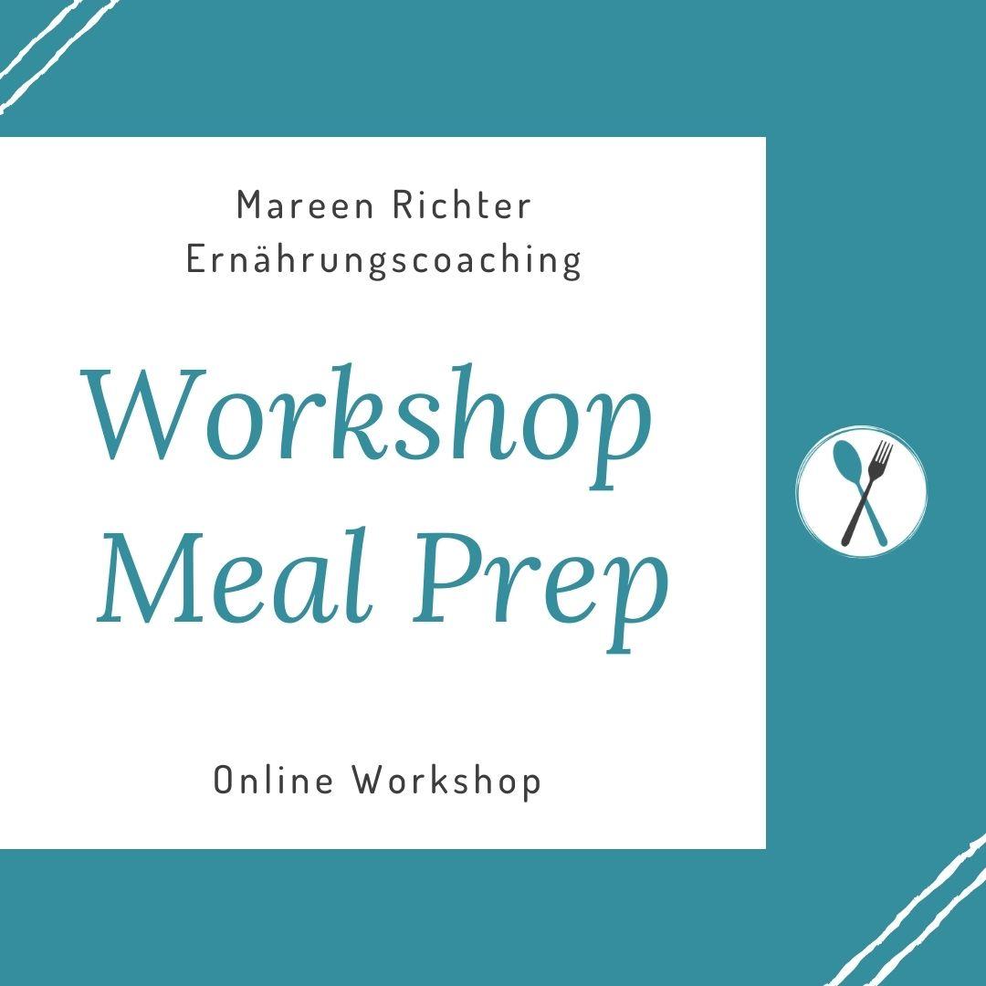 Vorkochen fürs Büro - Workshop Meal Prep